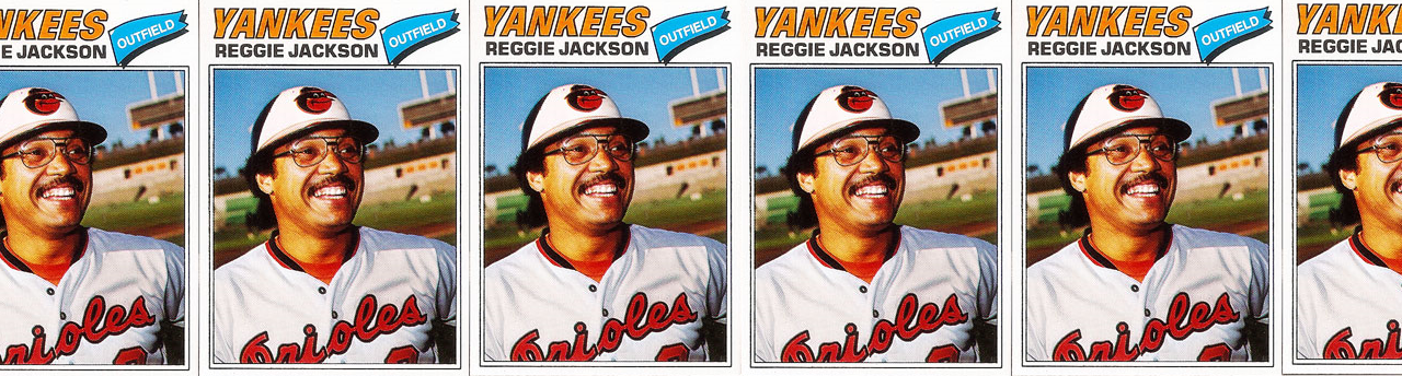 """This Reggie Jackson Baseball Card Is PROOF that His """"Lost"""" Season Actually Happened"""
