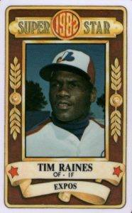 1982 Perma-Graphics Super Star Tim Raines
