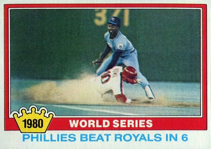 1981 Topps World Series - Phillies Beat Royals in 6