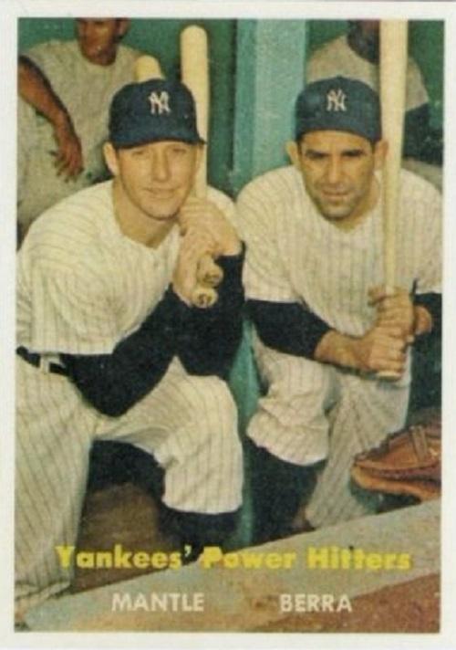 1957 Topps Yankees Power Hitters -- Yogi Berra-Mickey Mantle