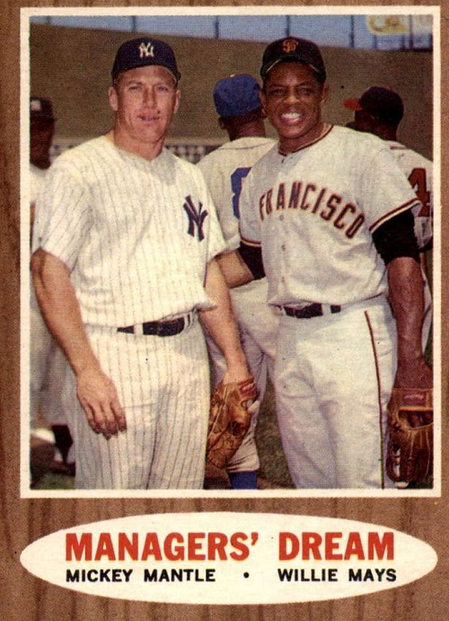 1962 Topps Managers' Dream -- Mickey Mantle-Willie Mays