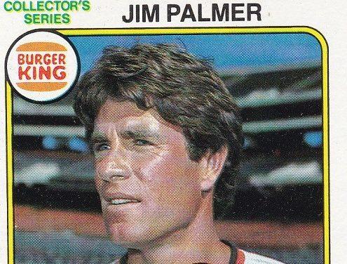 No Baseball Cap Could Contain the 1980 Topps Burger King Jim Palmer Baseball Card