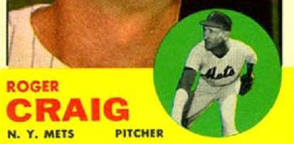 Roger Craig and the 1963 New York Mets Had Far to Go