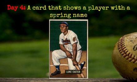 1951 Bowman Luke Easter – 2020 Spring Training Challenge Day 4