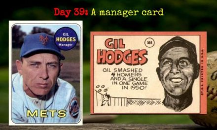1969 Topps Gil Hodges – 2020 Spring Training Challenge Day 39
