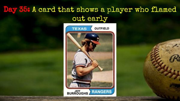 1974 Topps Jeff Burroughs – 2020 Spring Training Challenge Day 35