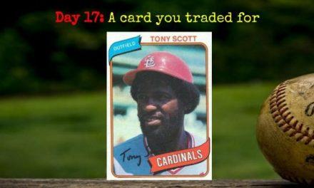 1980 Topps Tony Scott – 2020 Spring Training Challenge Day 17