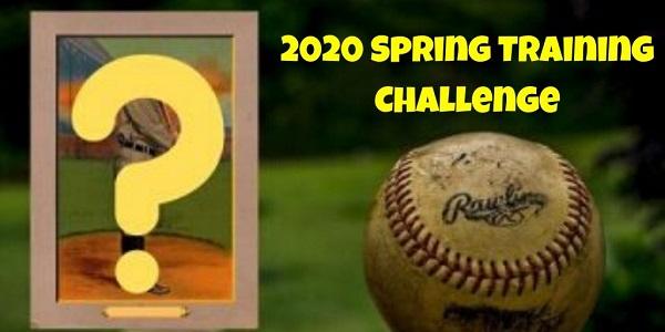 The 2020 Spring Training Baseball Card Challenge